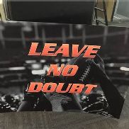 Leave No Doubt Poster / From Falcons Locker Room / This item includes Georgia Dome Authentication